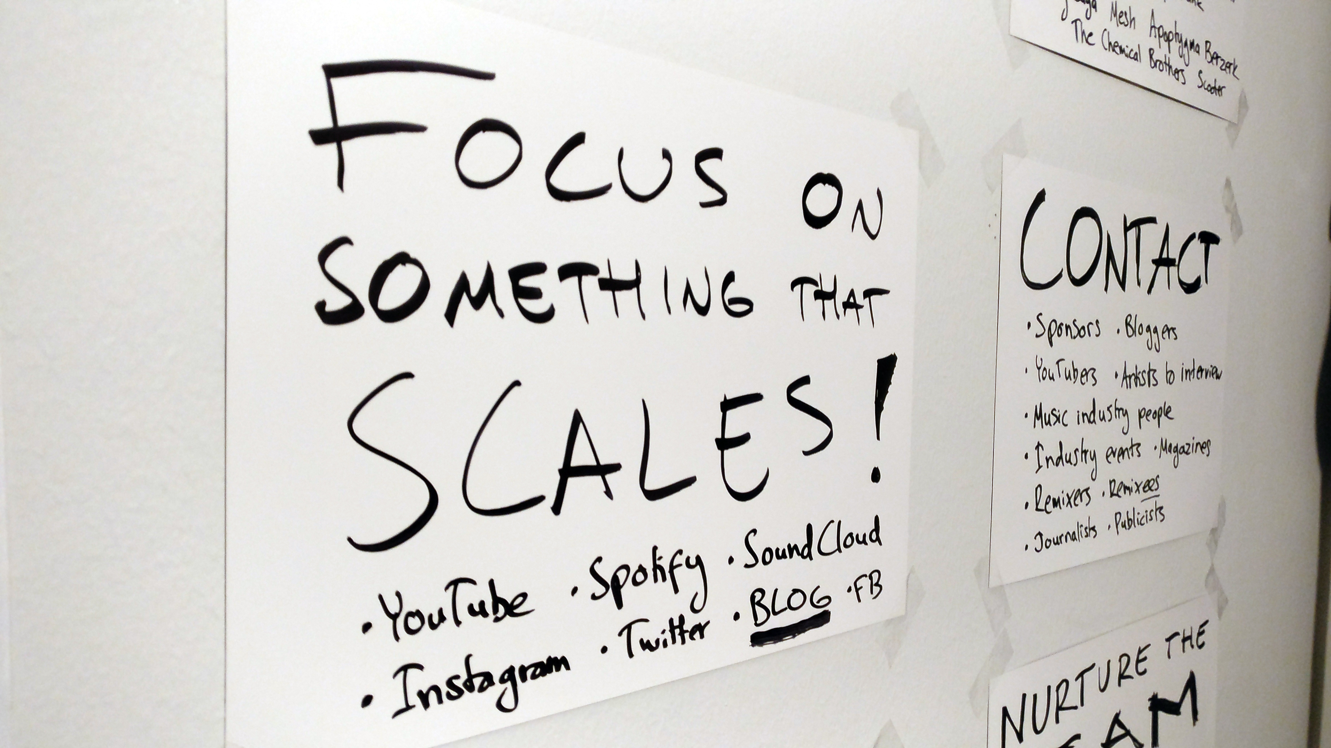 Focus on doing something that scales